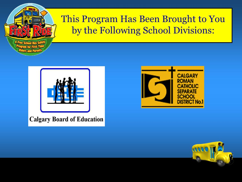 This Program Has Been Brought to You by the Following School Divisions: