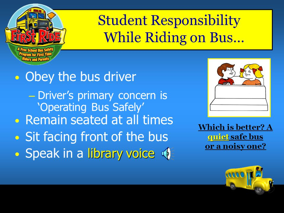 Which is better A quiet safe bus