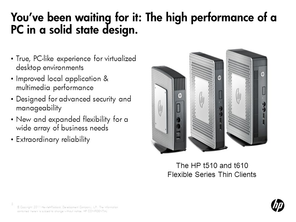 HP t610 and t510: Introducing HP's Fastest Flexible Series