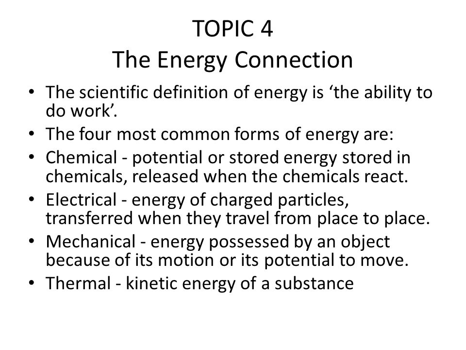 TOPIC 4 The Energy Connection - ppt download