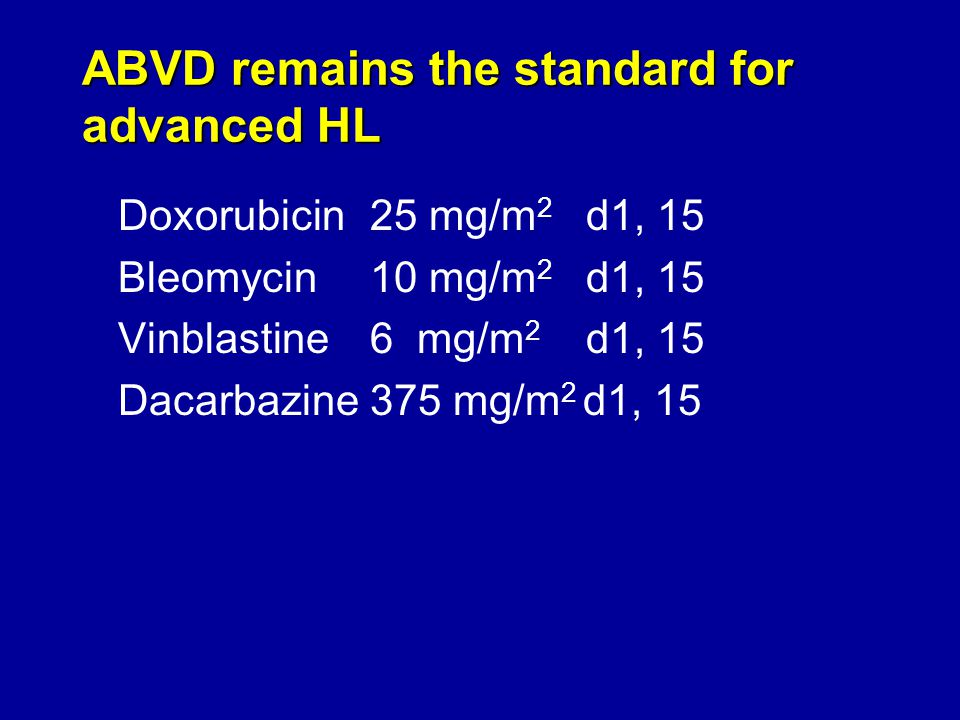 ABVD remains the standard for advanced HL