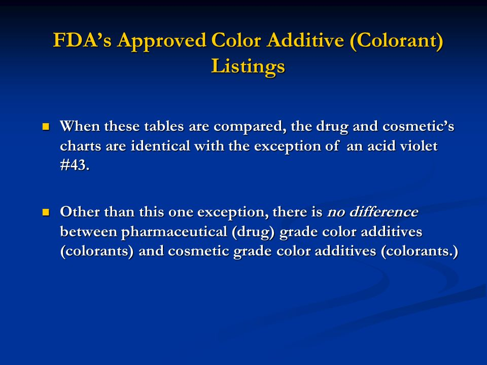 FDA's Approved Color Additive (Colorant) Listings