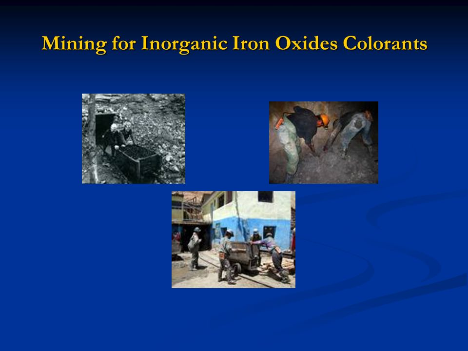 Mining for Inorganic Iron Oxides Colorants
