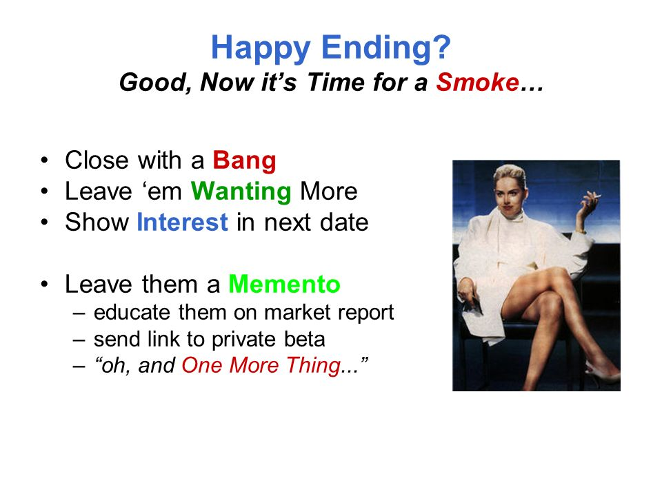 Happy Ending Good, Now it's Time for a Smoke…