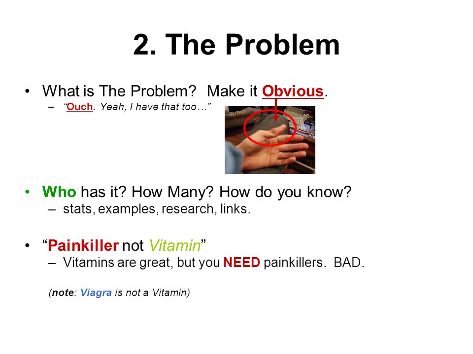 2. The Problem What is The Problem Make it Obvious.