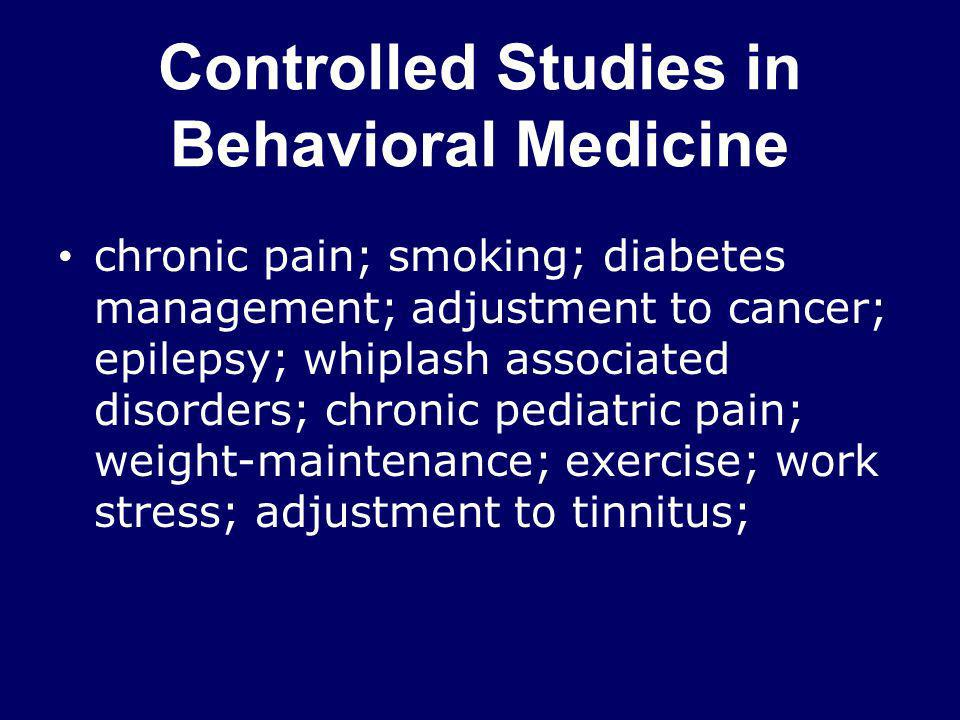 Controlled Studies in Behavioral Medicine