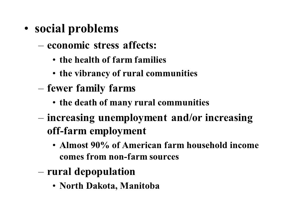 social problems economic stress affects: fewer family farms