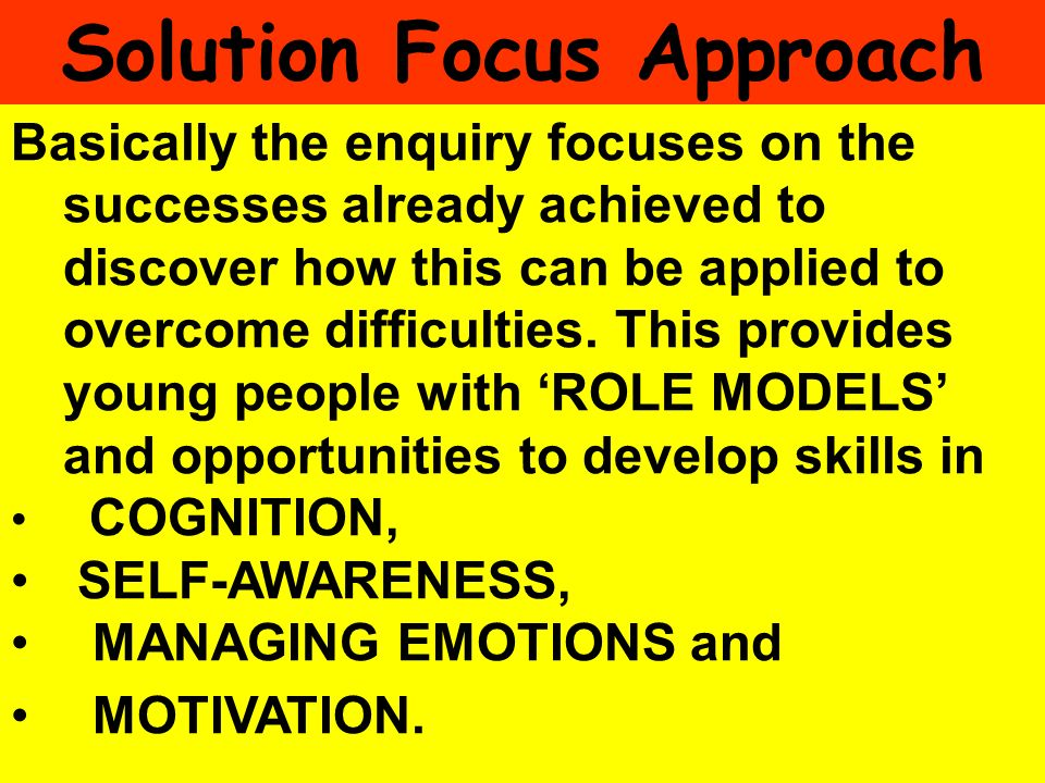 Solution Focus Approach
