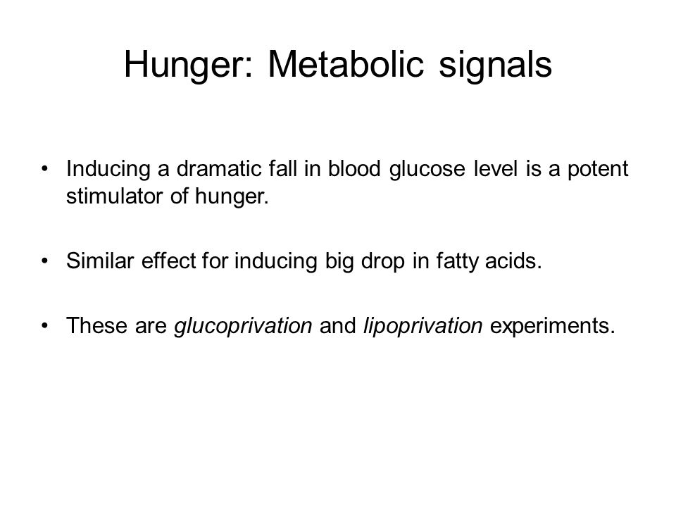Hunger: Metabolic signals