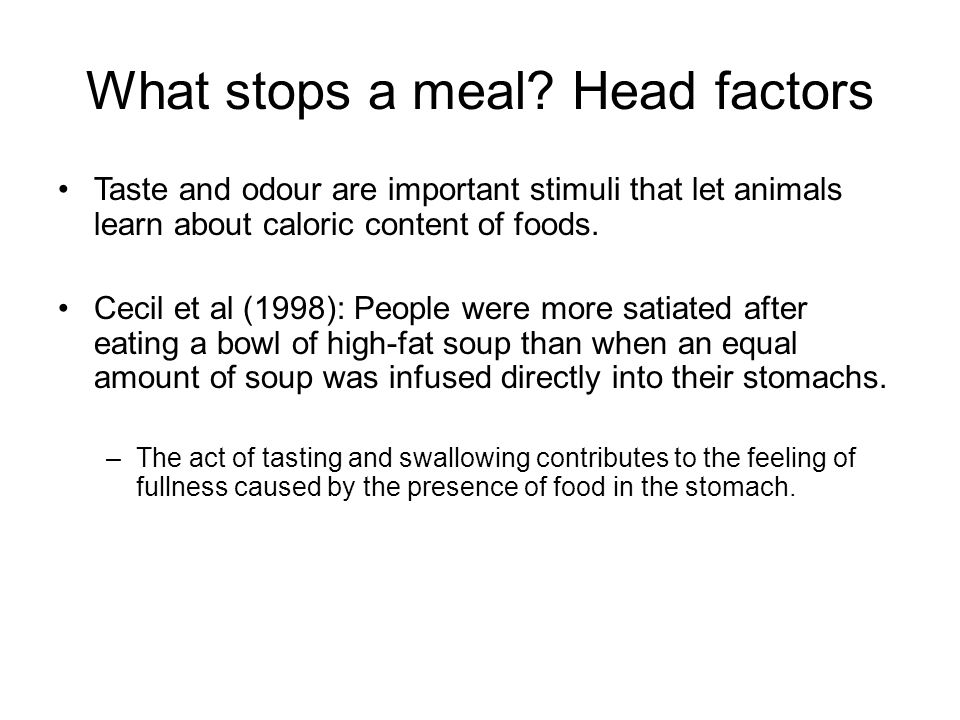 What stops a meal Head factors