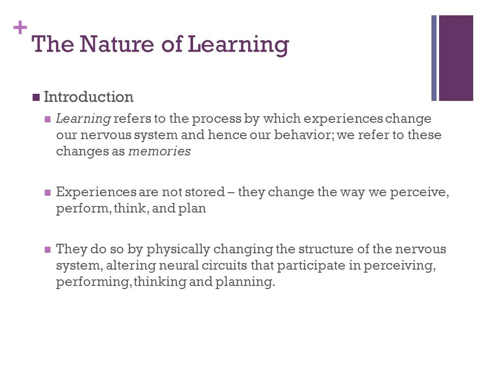The Nature of Learning Introduction