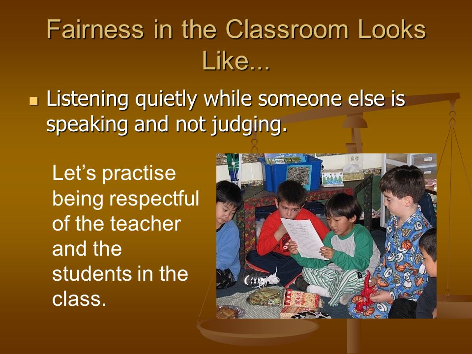 Fairness in the Classroom Looks Like...