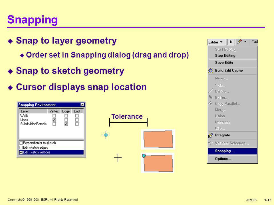Snapping Snap to layer geometry Snap to sketch geometry