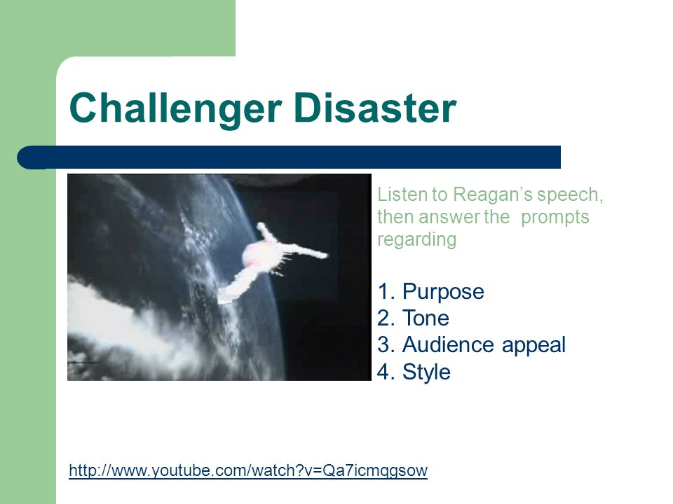 Challenger Disaster Purpose Tone Audience appeal Style