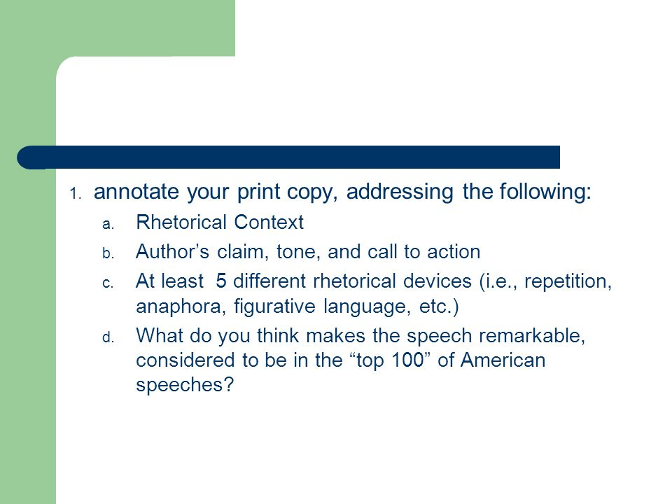 annotate your print copy, addressing the following: