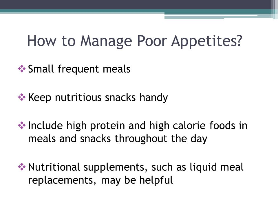How to Manage Poor Appetites