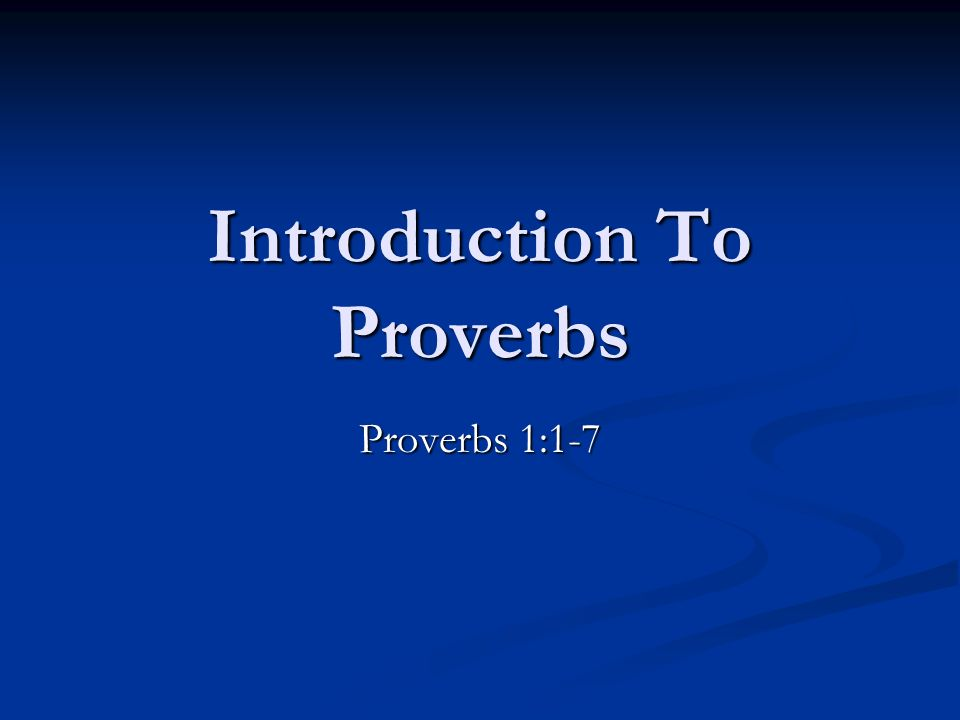 Introduction To Proverbs