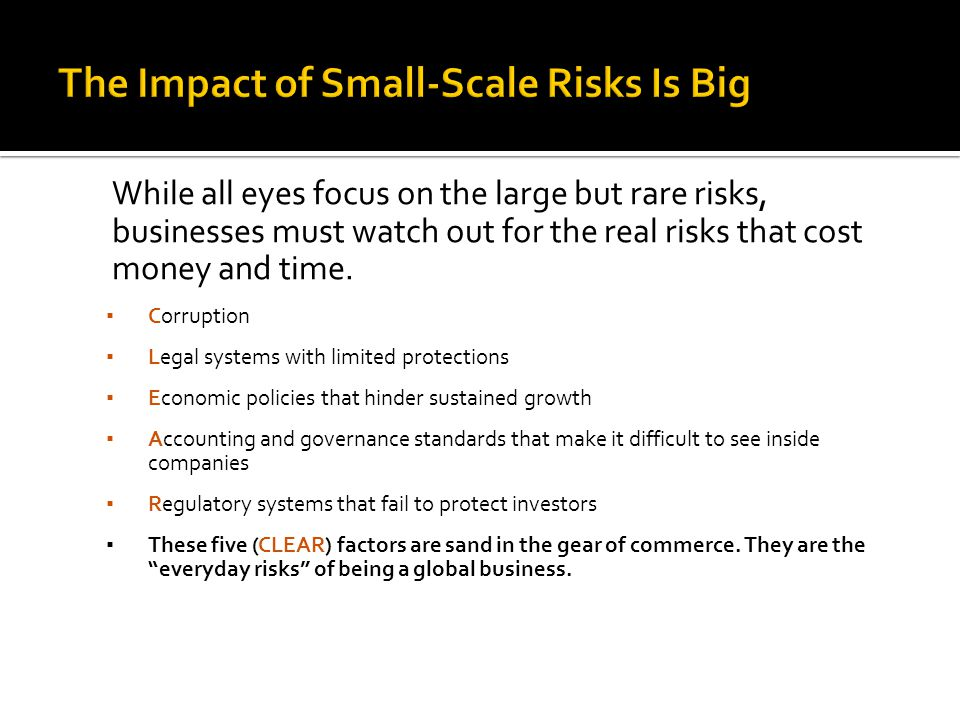 The Impact of Small-Scale Risks Is Big
