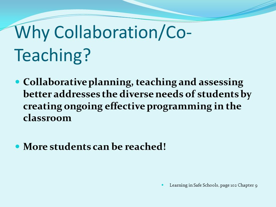 Why Collaboration/Co-Teaching
