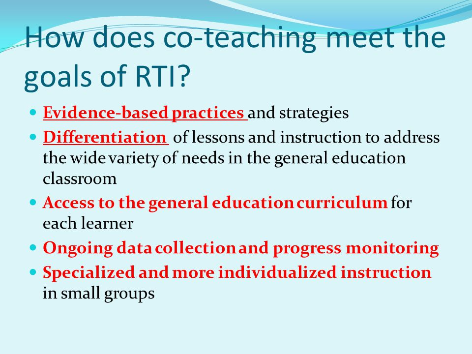 How does co-teaching meet the goals of RTI