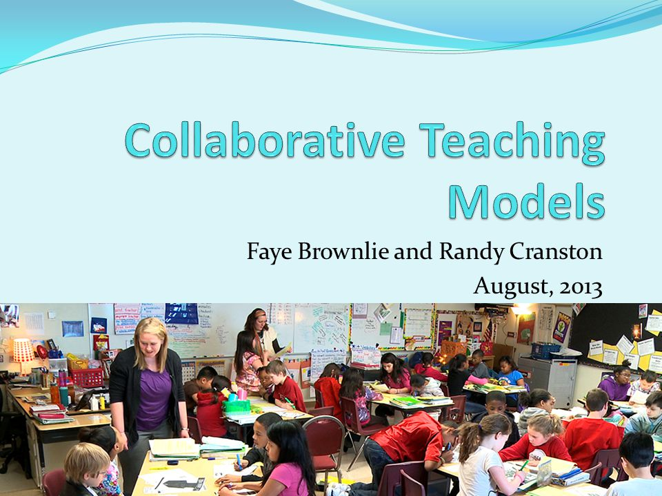 Collaborative Teaching Models