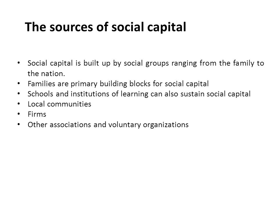 The sources of social capital