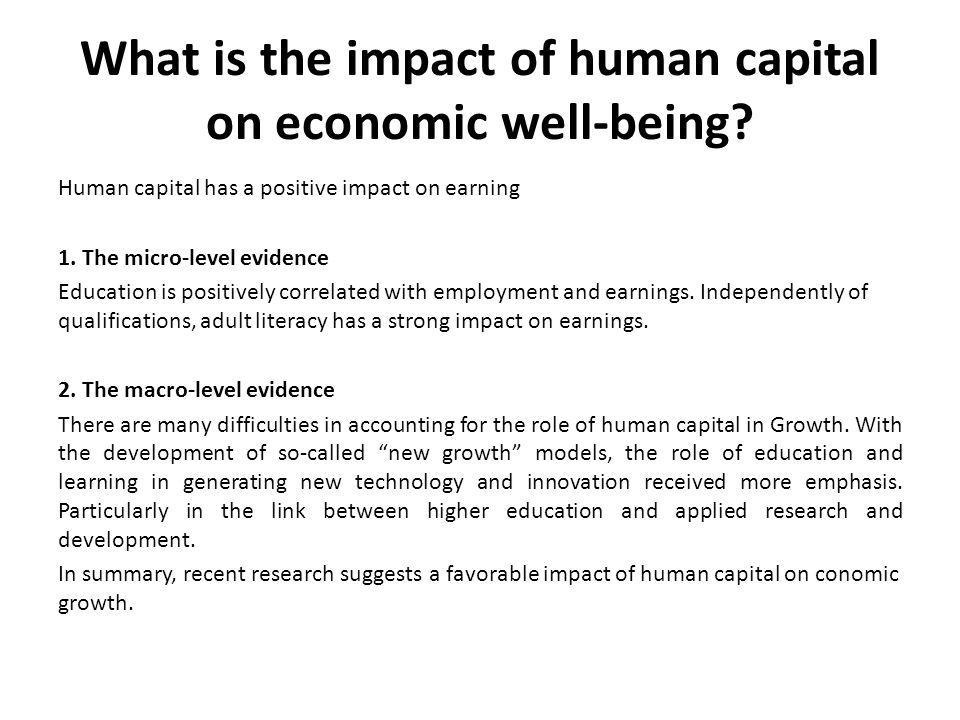 What is the impact of human capital on economic well-being