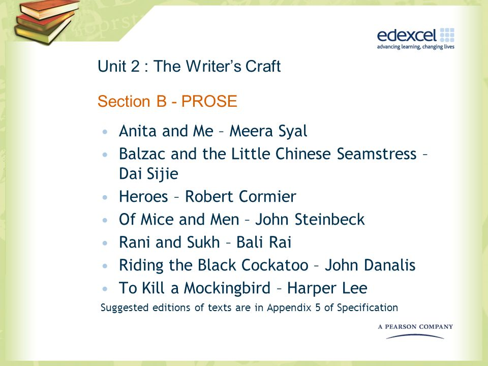 Unit 2 : The Writer's Craft Section B - PROSE