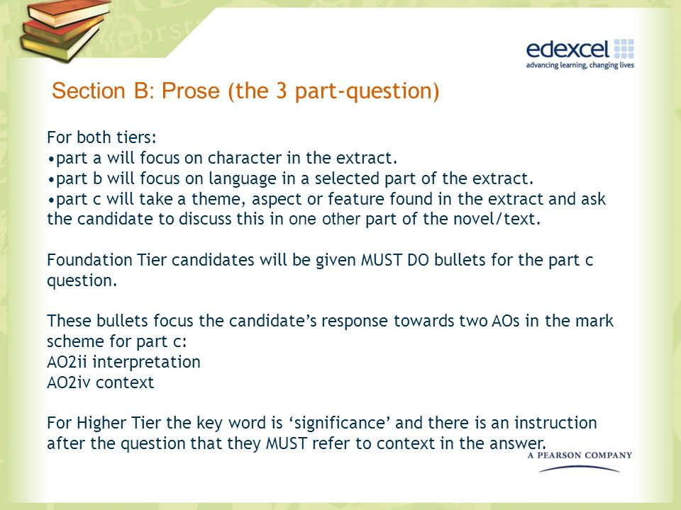 Section B: Prose (the 3 part-question)