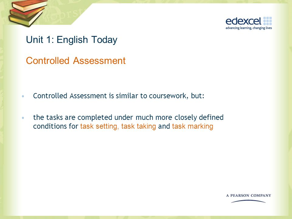 Unit 1: English Today Controlled Assessment