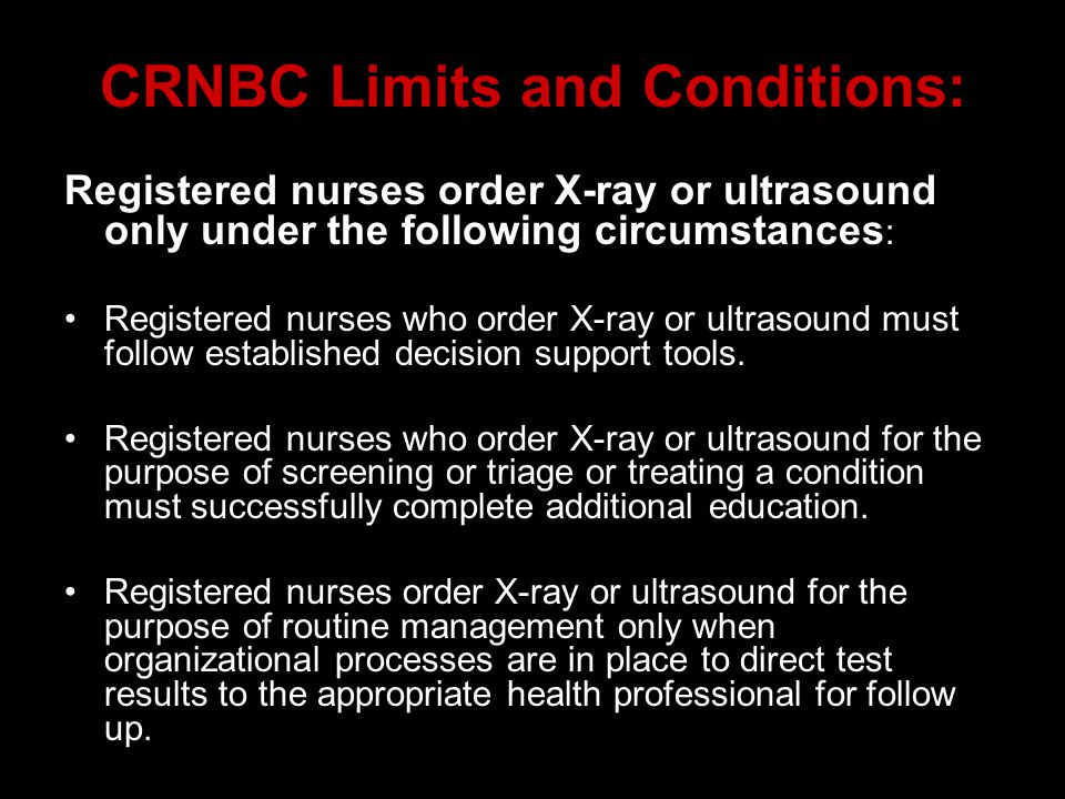 CRNBC Limits and Conditions: