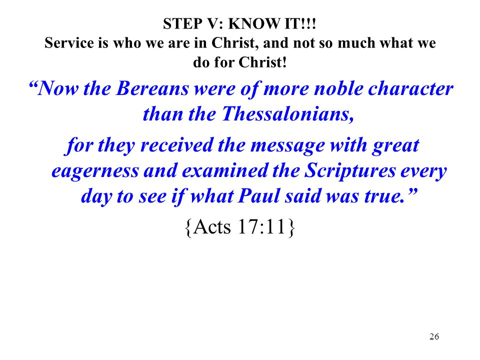 Now the Bereans were of more noble character than the Thessalonians,
