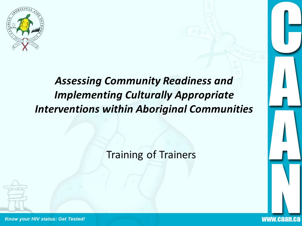 Assessing Community Readiness and Implementing Culturally Appropriate Interventions within Aboriginal Communities