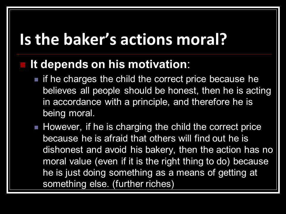Is the baker's actions moral