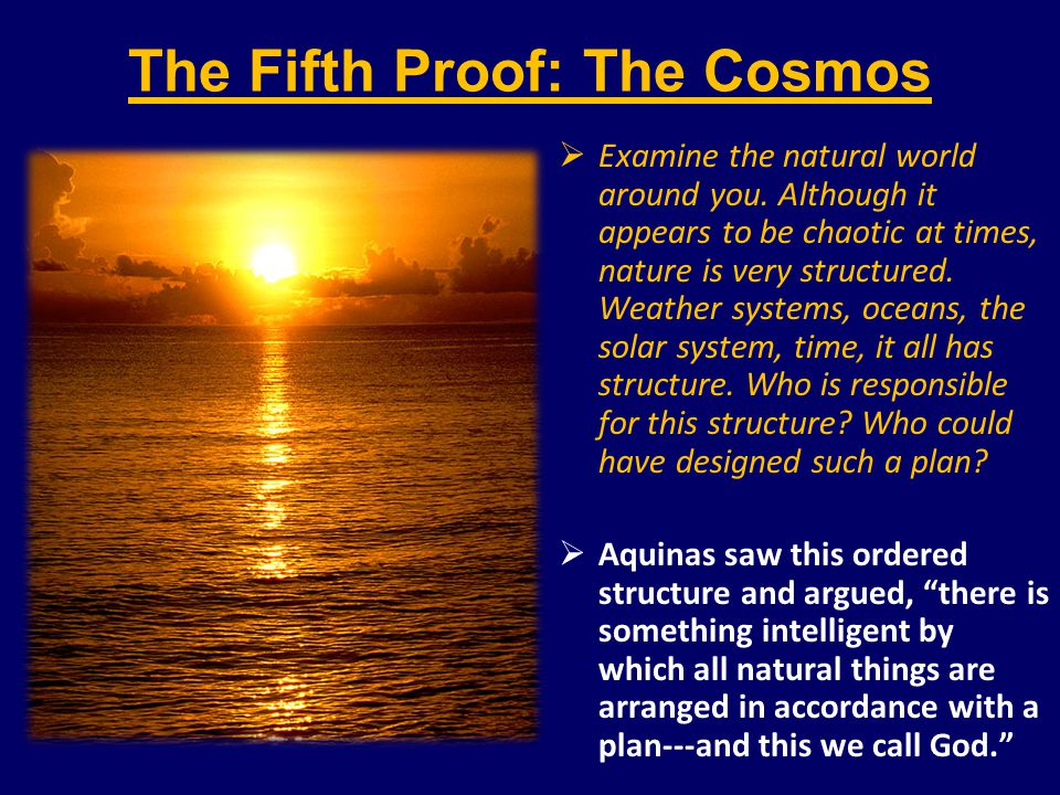 The Fifth Proof: The Cosmos