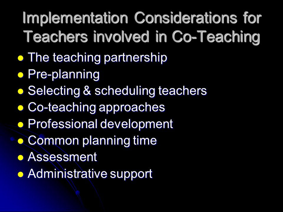 Implementation Considerations for Teachers involved in Co-Teaching