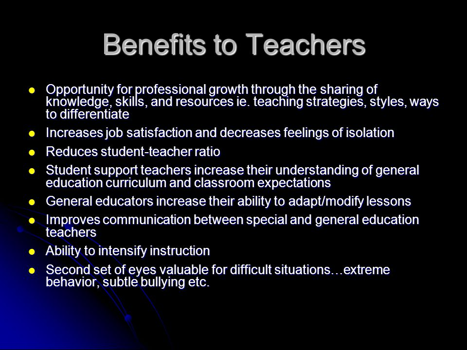 Benefits to Teachers