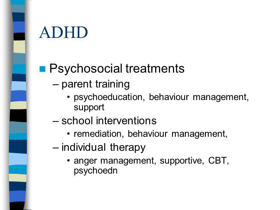 ADHD Psychosocial treatments parent training school interventions