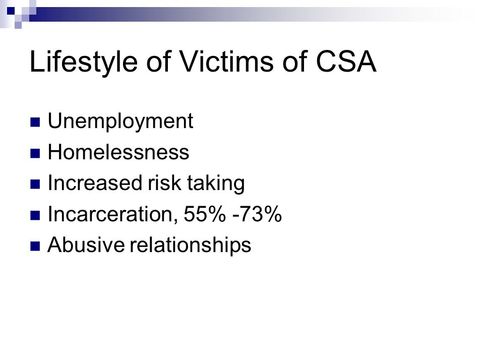 Lifestyle of Victims of CSA