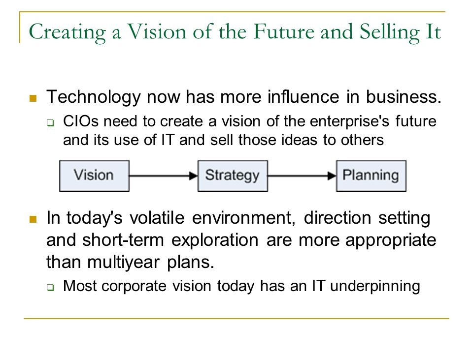 Creating a Vision of the Future and Selling It