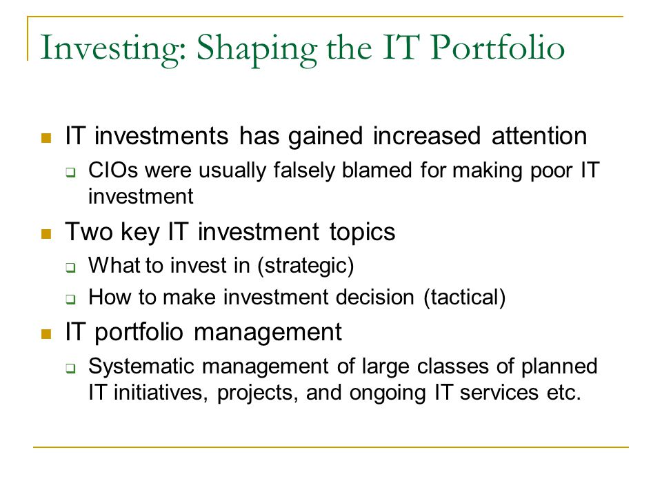 Investing: Shaping the IT Portfolio