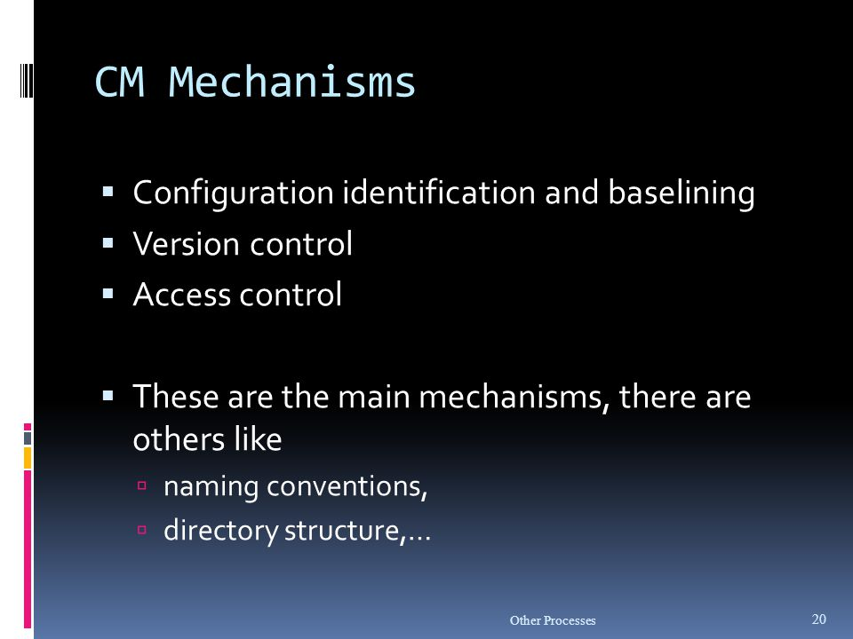 CM Mechanisms Configuration identification and baselining