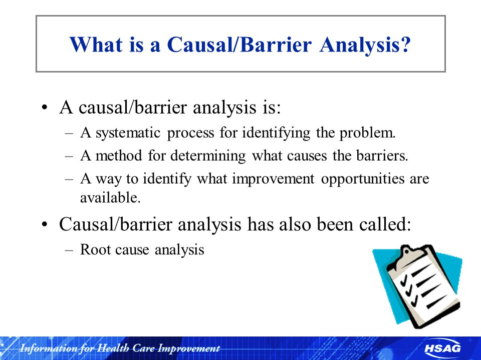 What is a Causal/Barrier Analysis