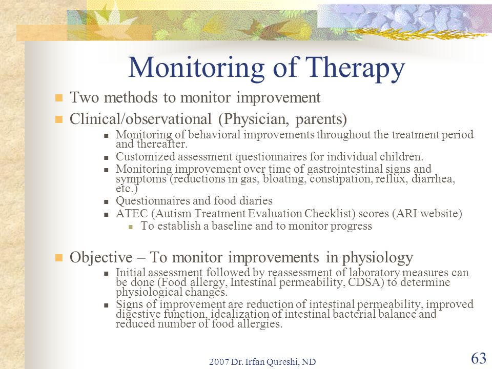 Monitoring of Therapy Two methods to monitor improvement