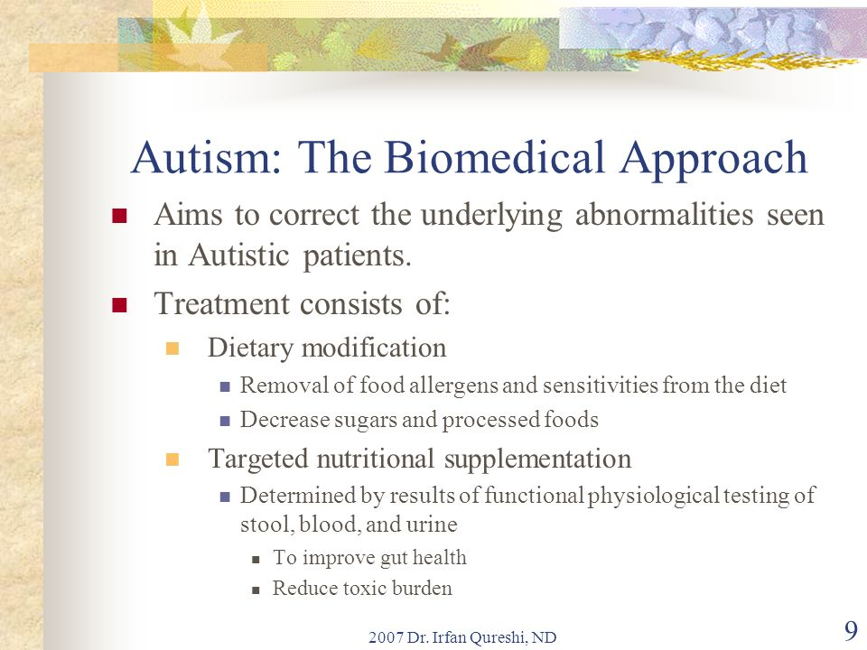 Autism: The Biomedical Approach