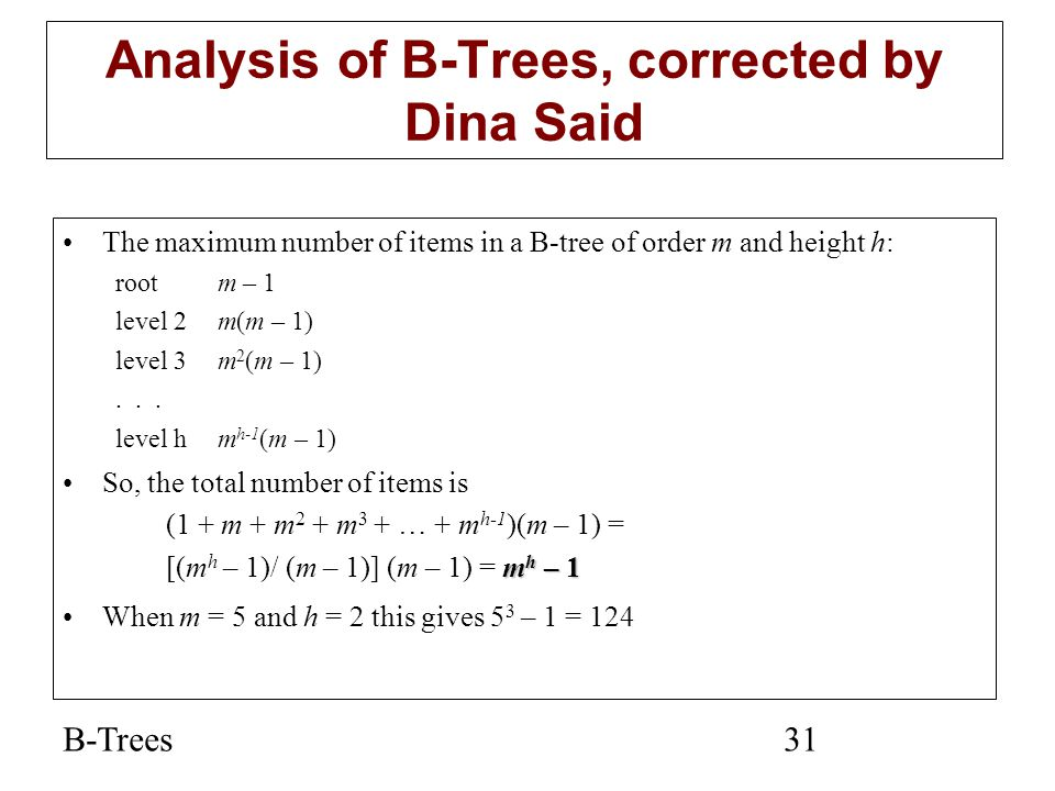 Analysis of B-Trees, corrected by Dina Said
