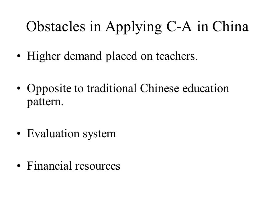 Obstacles in Applying C-A in China