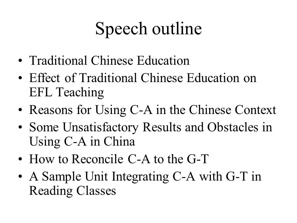 Speech outline Traditional Chinese Education