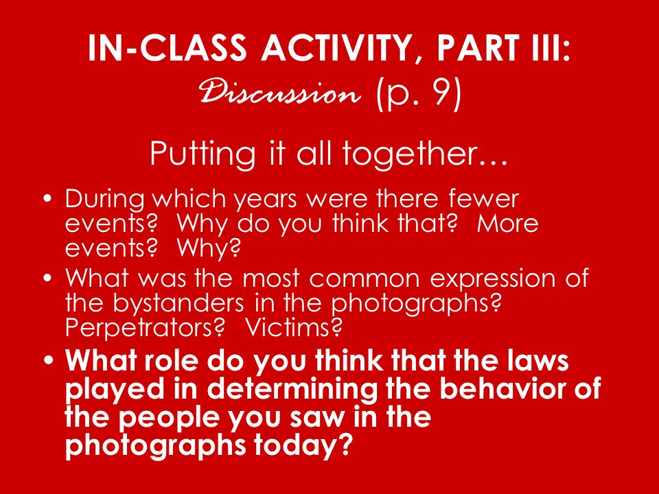 IN-CLASS ACTIVITY, PART III: Discussion (p. 9)