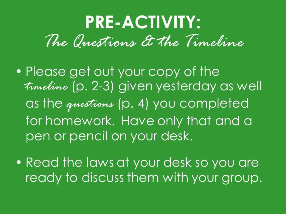 PRE-ACTIVITY: The Questions & the Timeline